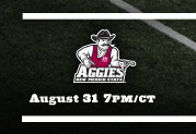 vs New Mexico State August 31 7pm/ct