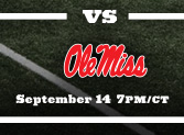 vs Ole Miss September 14 7pm/ct