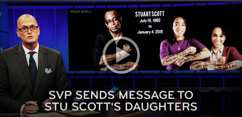 SVP Sends Message to Stu Scott's Daughters