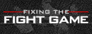 Fixing The Fight Game
