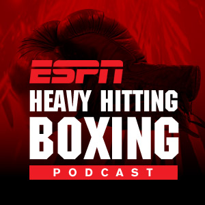 ESPN: Heavy Hitting Boxing Podcast