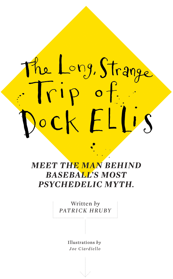 Long Strange Trip of Doc Ellis