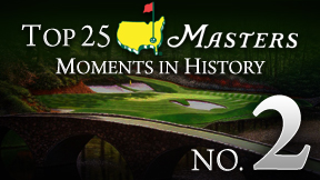 Masters Top 25 Moment -- No. 2