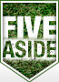 Five Aside