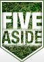 Five Aside